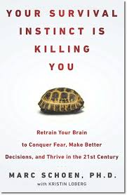 Your Survival Instinct Is Killing You: Book Review